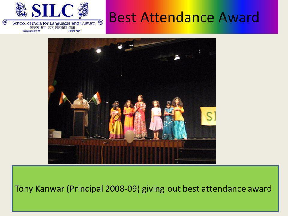 Best Attendance Award Tony Kanwar (Principal 2008-09) giving out best attendance award