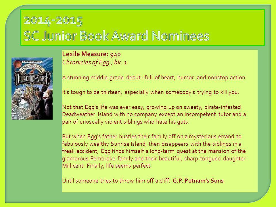 Lexile Measure: 940 Chronicles of Egg ; bk.
