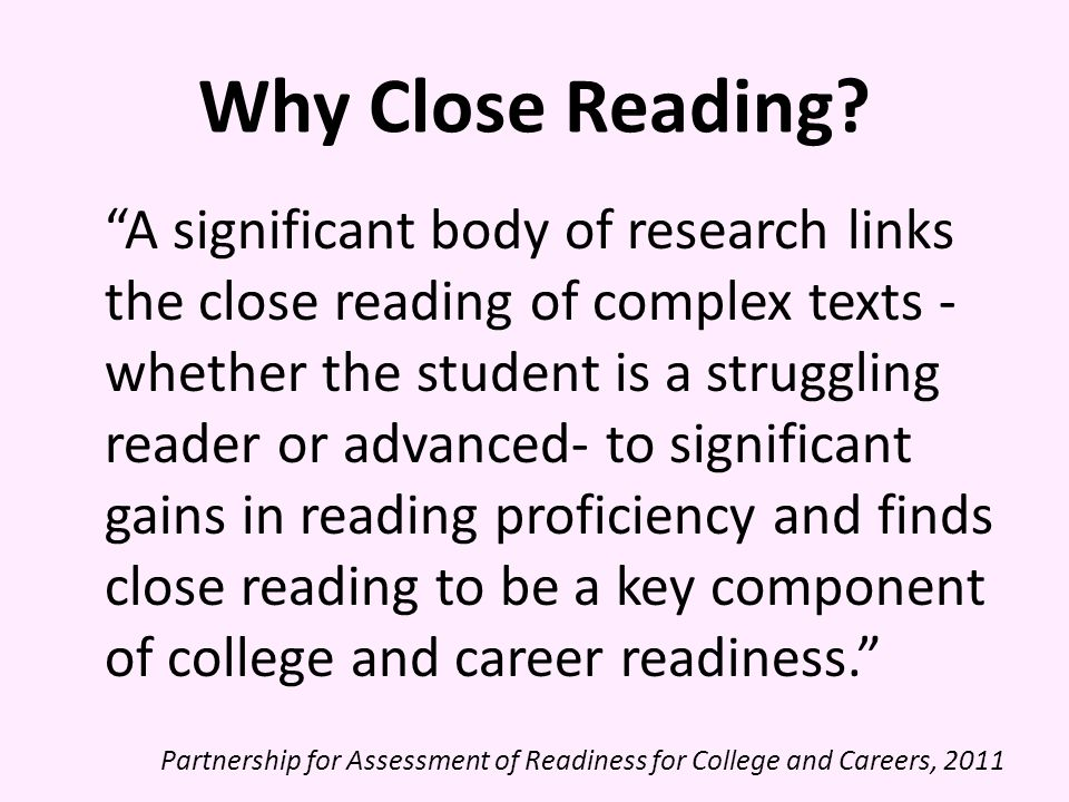 Why Close Reading.