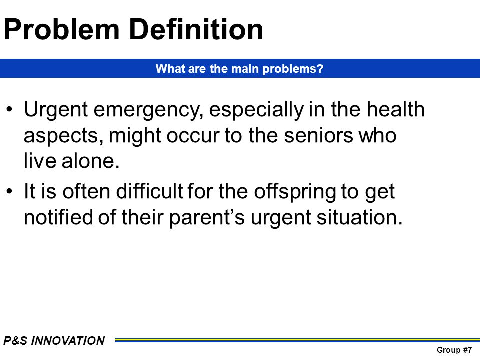 Problem Definition Urgent emergency, especially in the health aspects, might occur to the seniors who live alone.