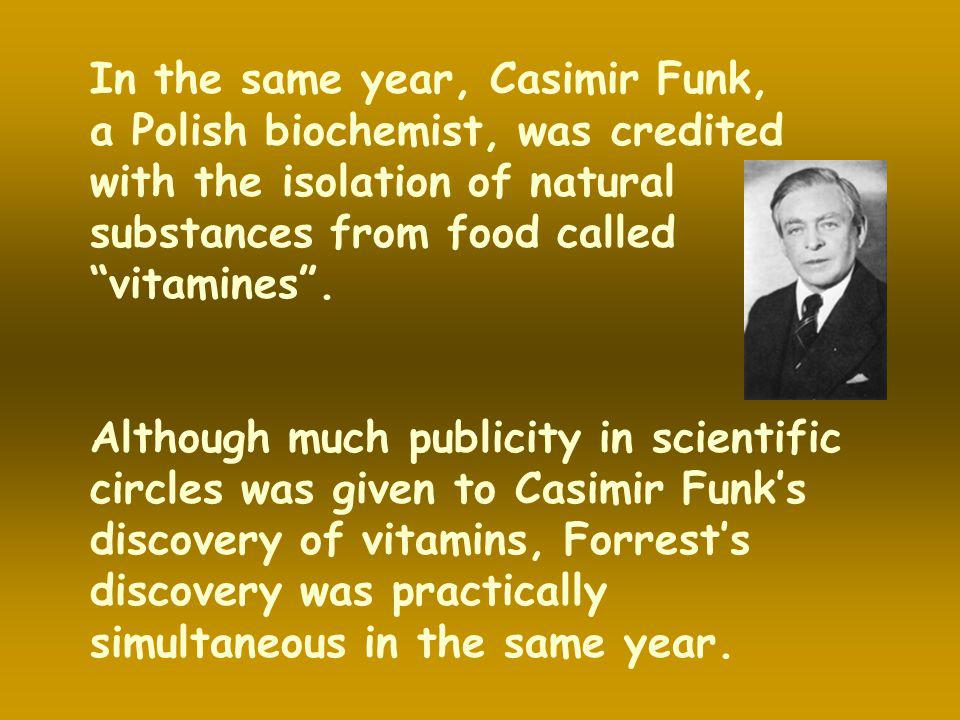 Forrest has frequently said, I did not make food supplements … Nature made them.