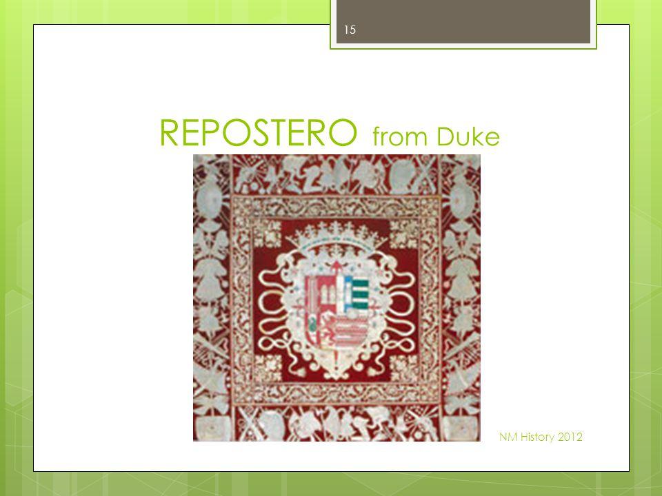 REPOSTERO from Duke NM History 2012 15