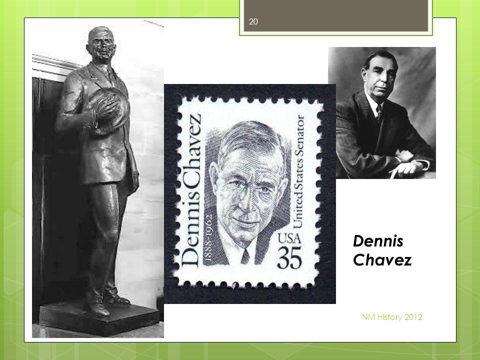 NM History 2012 20 Dennis Chavez