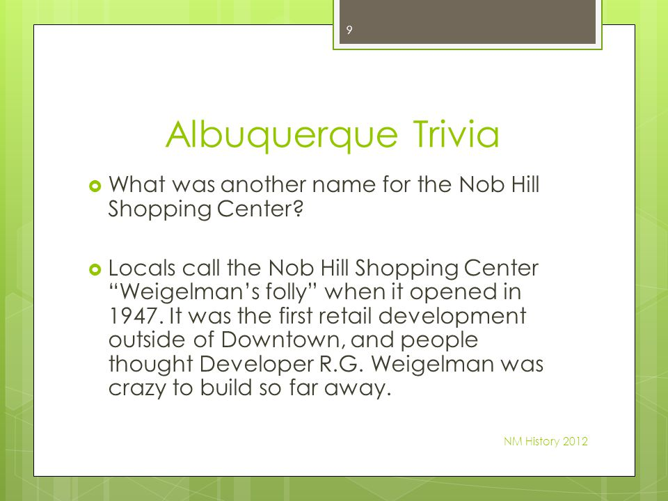 Albuquerque Trivia What was another name for the Nob Hill Shopping Center.