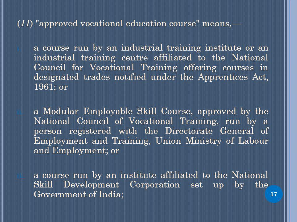 ( 11 ) approved vocational education course means,–– i.