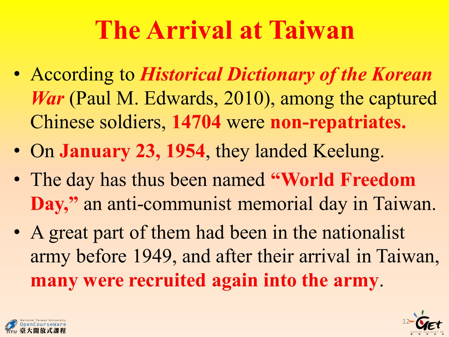 12 The Arrival at Taiwan According to Historical Dictionary of the Korean War (Paul M.