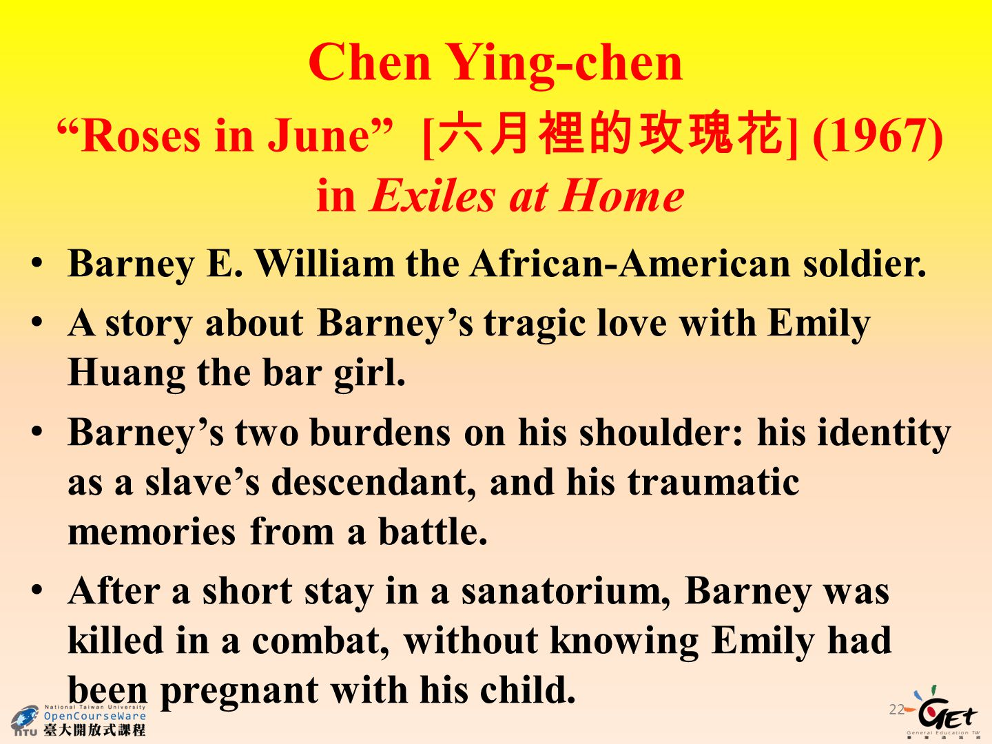 Chen Ying-chen Barney E. William the African-American soldier.
