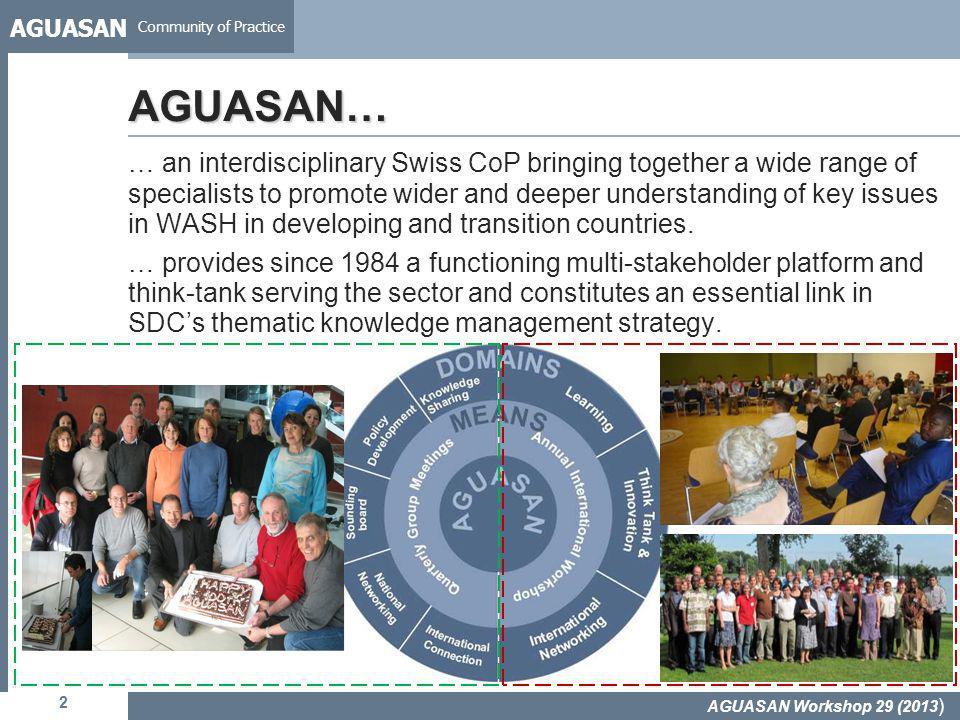 AGUASAN Community of Practice 13 Key findings – areas of practical action AGUASAN Workshop 29 (2013 )