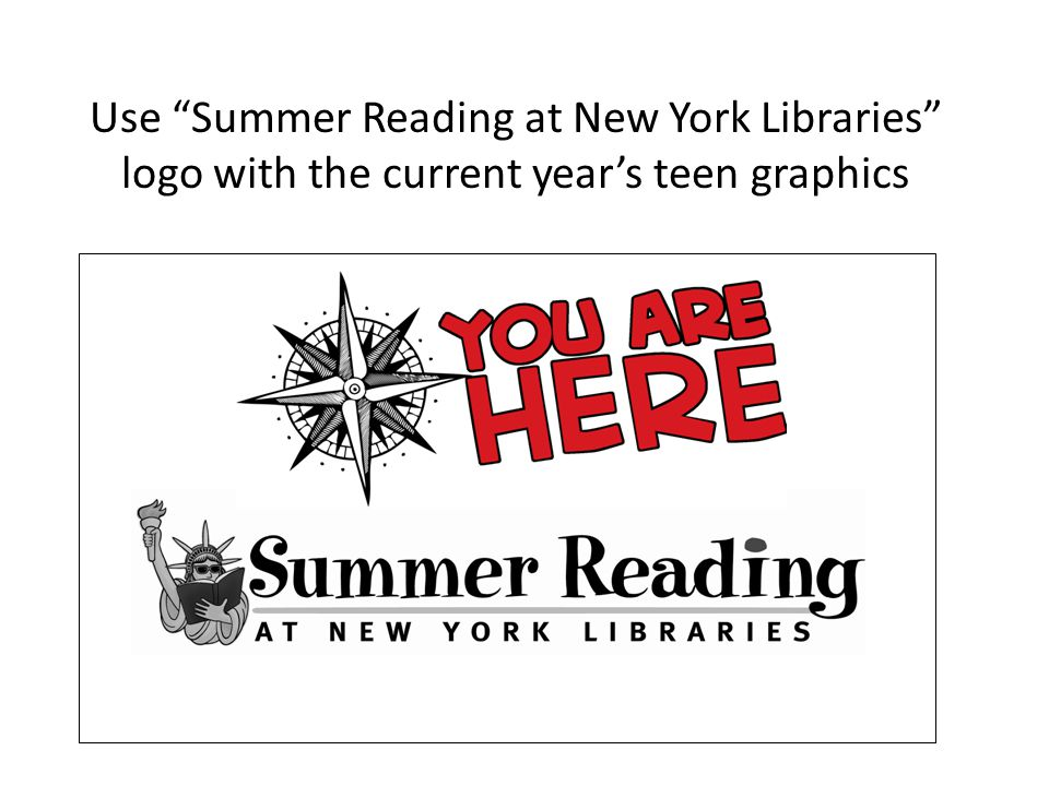 Use Summer Reading at New York Libraries logo with the current years teen graphics