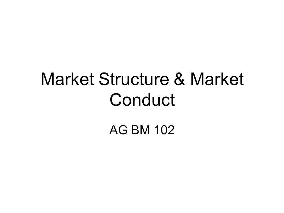 Areas of Market Conduct 1.Setting Quality 2.Setting Prices 3.Discouraging new entrants or coercing rivals