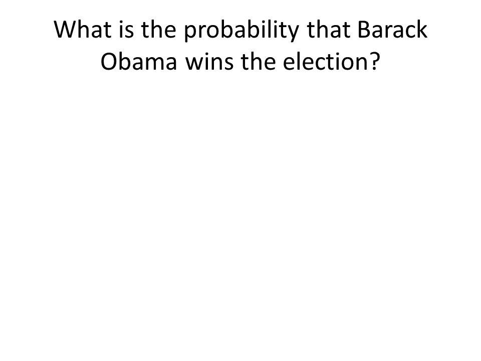 What is the probability that Barack Obama wins the election