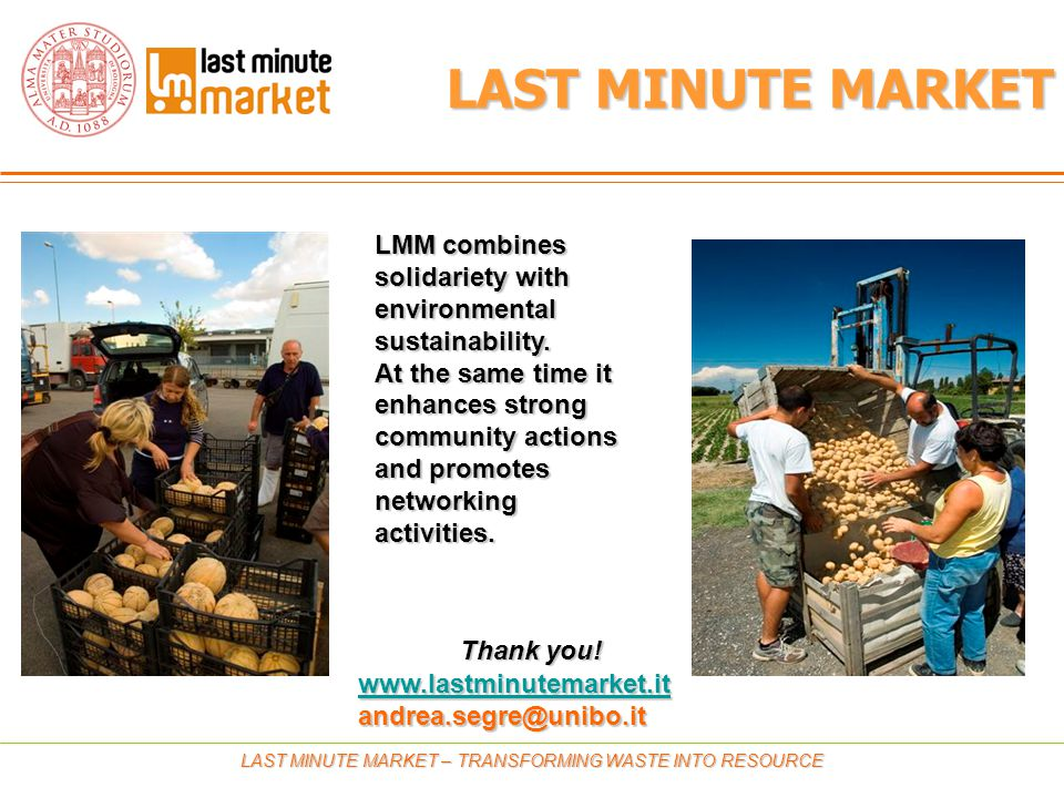 LMM combines solidariety with environmental sustainability.