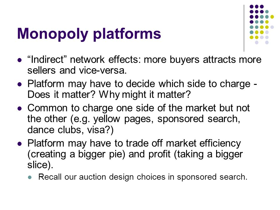 Competing platforms Nature of competition and effects of competition depend on single vs multi-homing.
