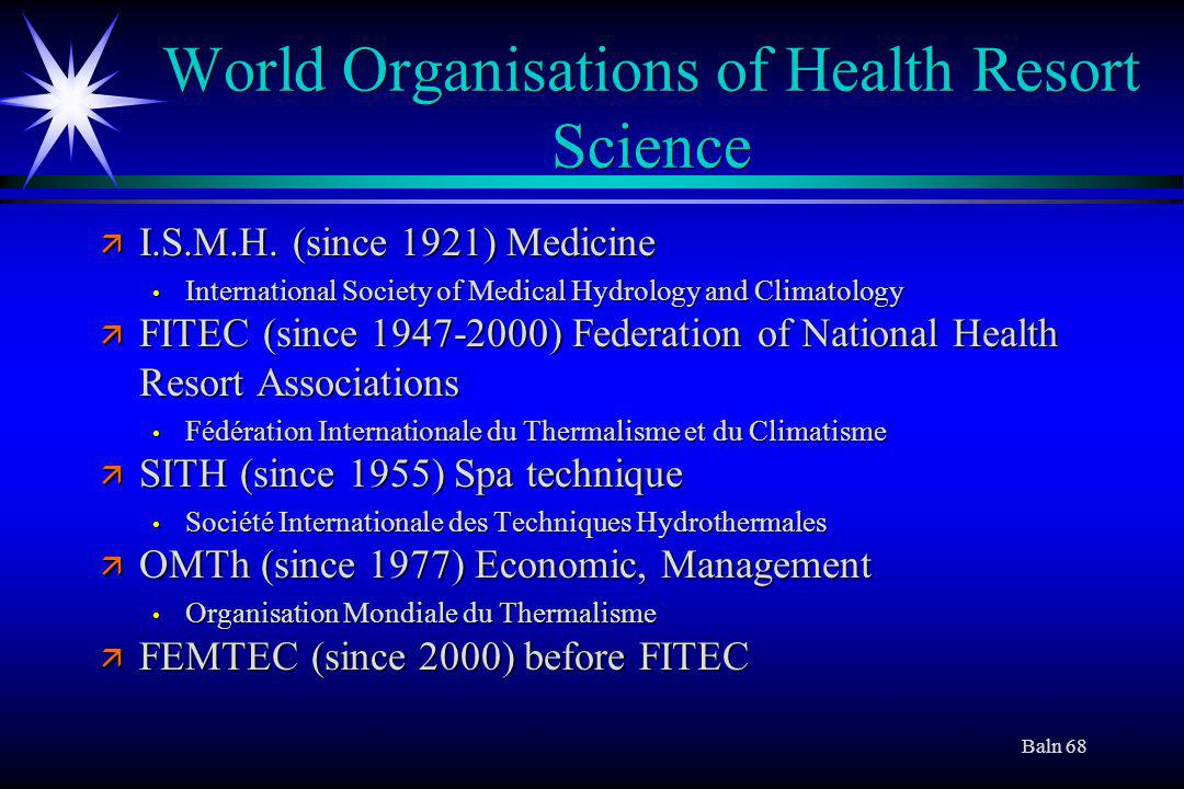 Baln 68 World Organisations of Health Resort Science ä I.S.M.H.