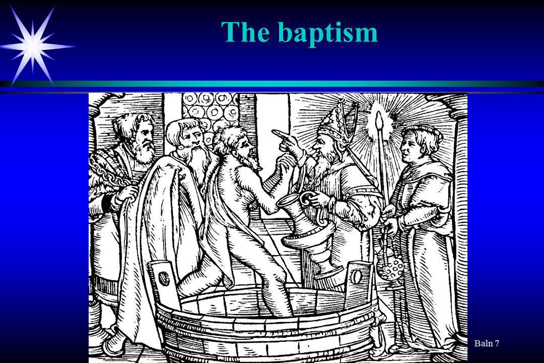 Baln 7 The baptism