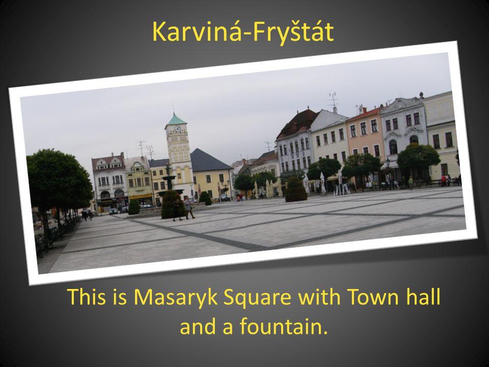 The city of Karviná consists now of nine parts: Karviná-1 (Fryštát) Karviná-2 (Doly) Karviná-3 (Darkov) Karviná-4 (Ráj) Karviná-5 (Staré Město) Karviná-6 (Nové Město) Karviná-7 (Mizerov) Karviná-8 (Hranice) Karviná-9 (Louky)