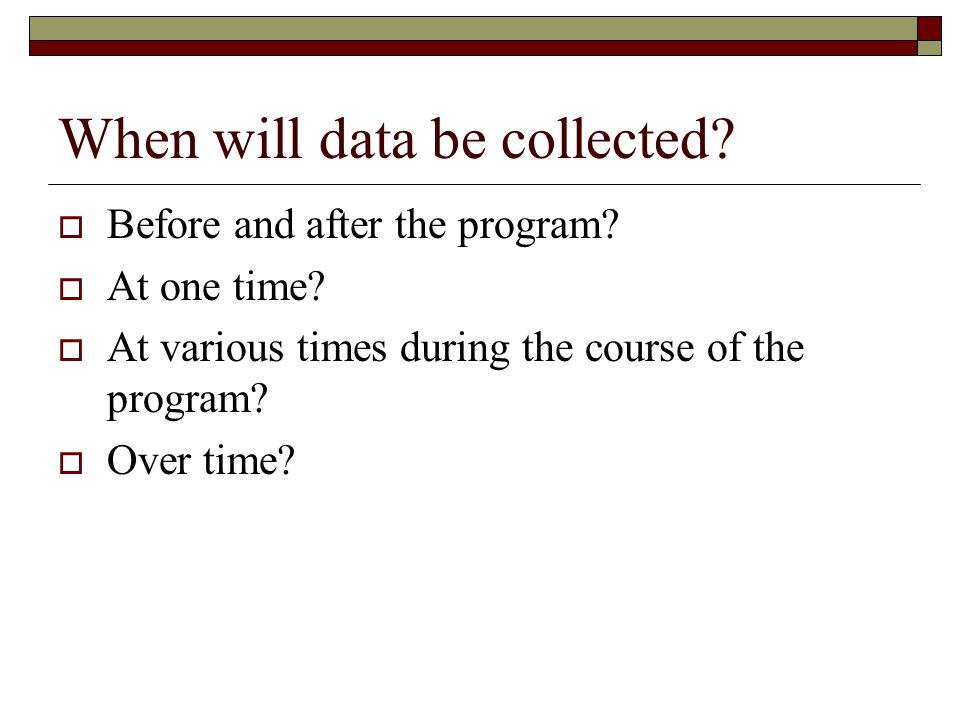 When will data be collected.Before and after the program.