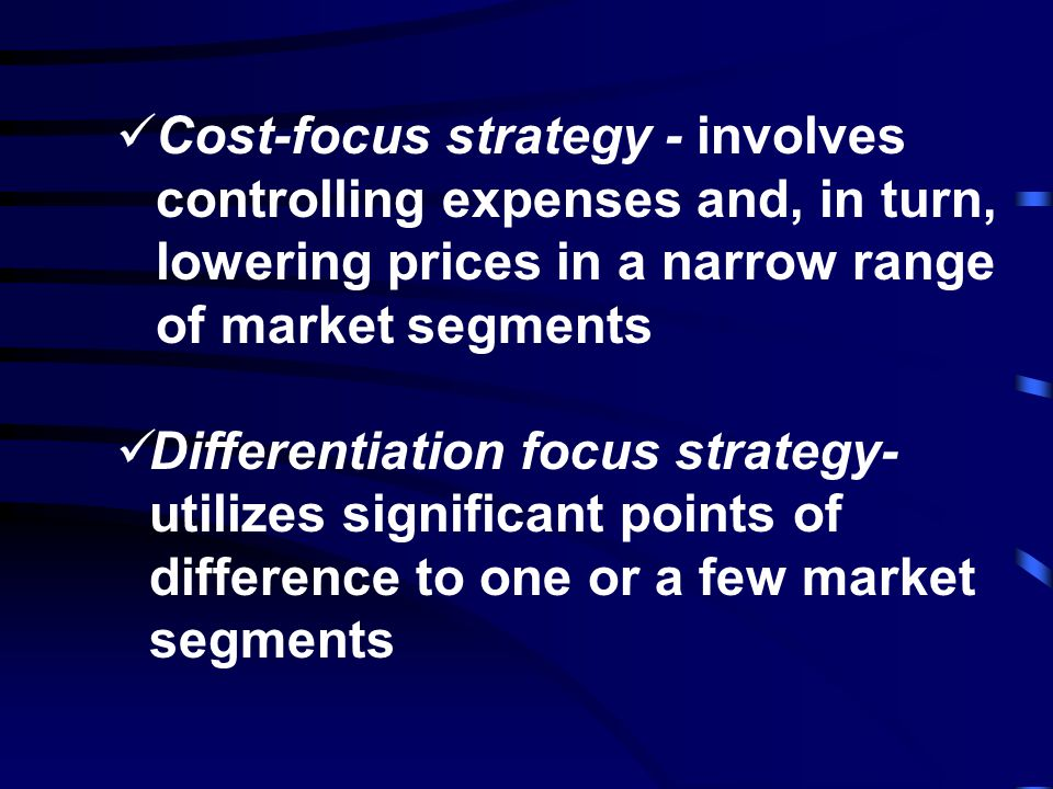 Cost leadership strategy - requires serious commitment to reducing expenses that, in turn, lowers the price in a relatively broad array of market segm