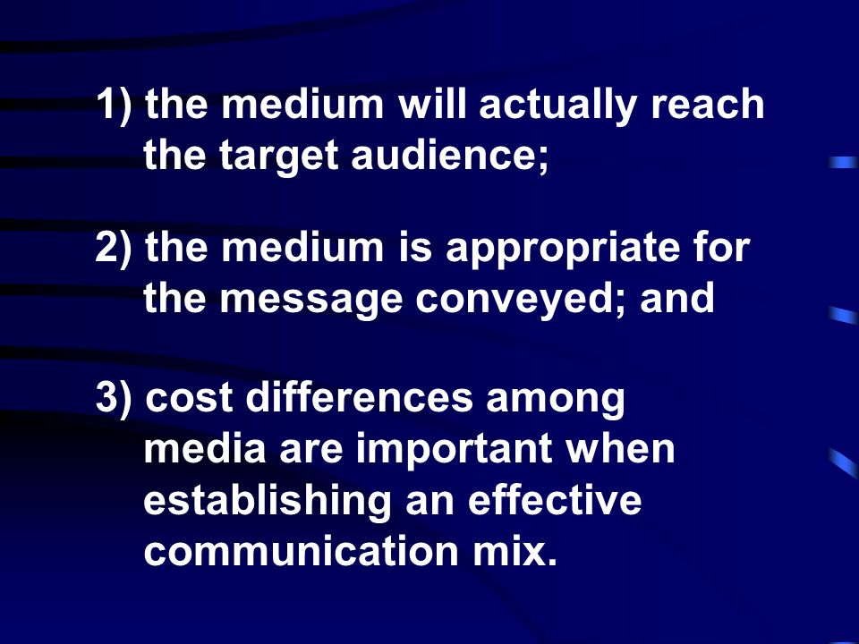 Promotion strategy Marketers can choose from a wide range of communications media to convey their messages to target audiences.