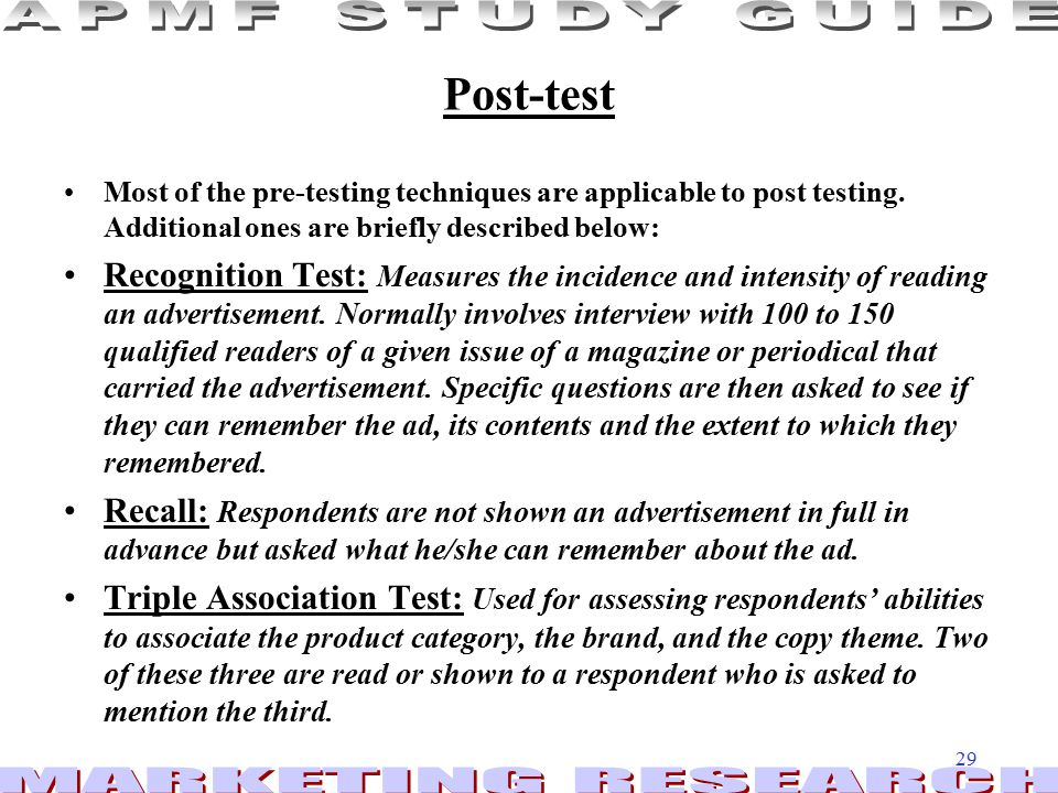 29 Post-test Most of the pre-testing techniques are applicable to post testing.