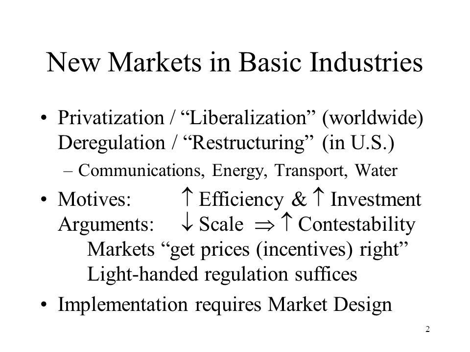 3 Elements of Market Design Inputs: Scarce resources.