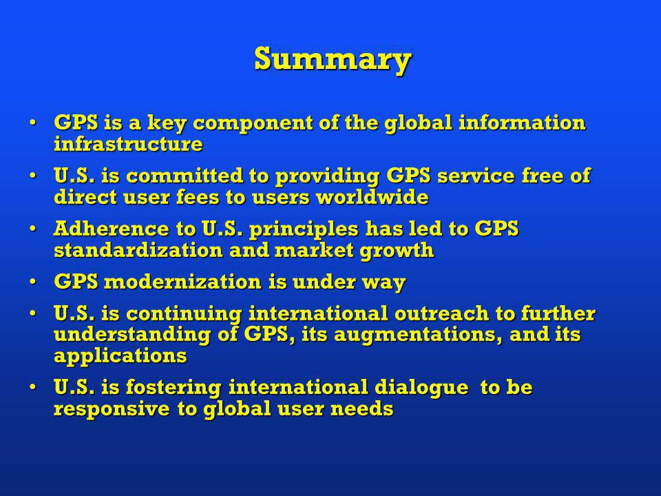 U.S. Questions About Galileo To be understood:To be understood: –Revenue stream generation –Future regulatory actions –Required use (mandate through s