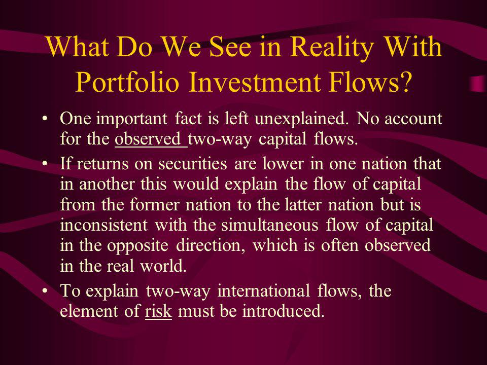 What Do We See in Reality With Portfolio Investment Flows.