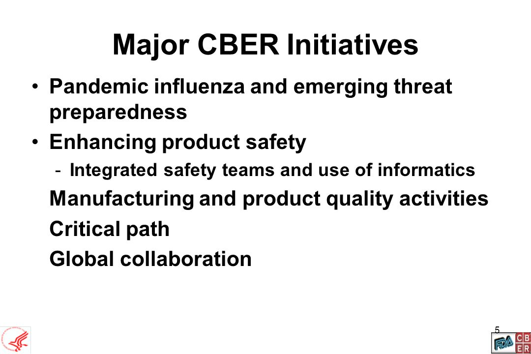 6 Enhancing Product Safety Multi-disciplinary safety teams for vaccines, blood, and tissues (epidemiologists, clinical/product reviewers, compliance/manufacturing experts, communications) to improve acquisition, analysis, and communication of safety information –Encompasses entire product life cycle and all data relevant to safety, manufacturing, and compliance –Uses data to evaluate emerging safety issues –Coordinates FDA response to emerging safety issues with other HHS agencies (CDC, NVPO, NIH), industry –Enhances collaboration with other govt.