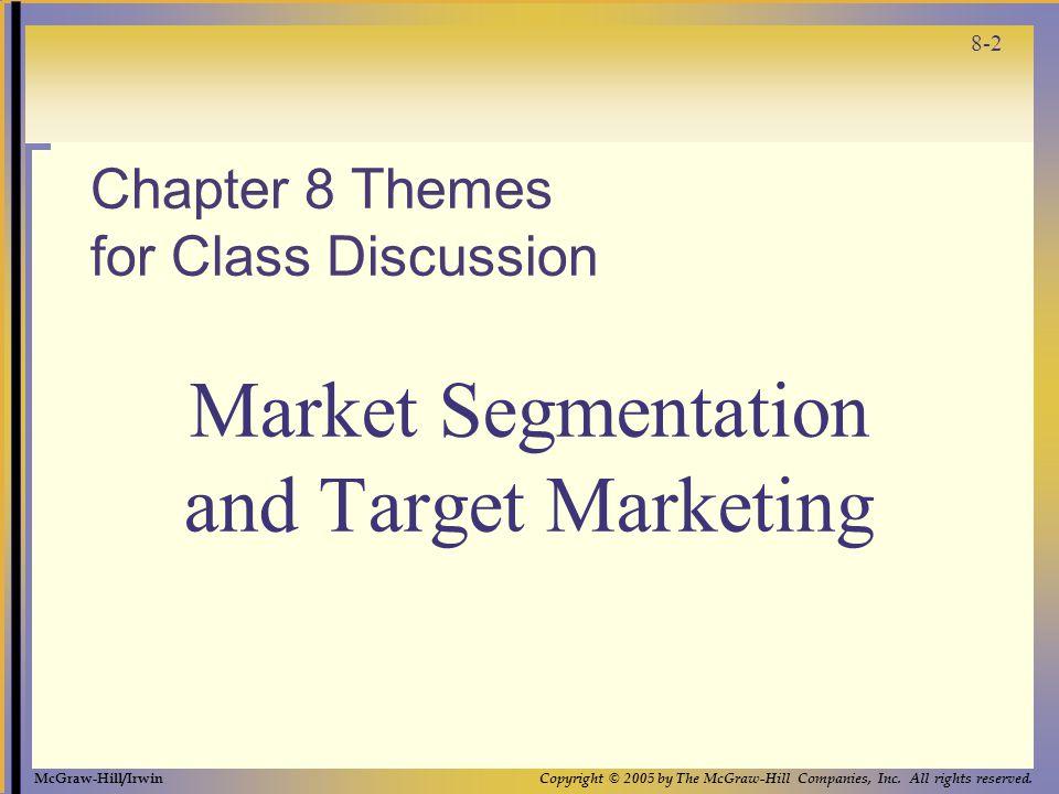8-3 Whats a market? Whats a market segment?