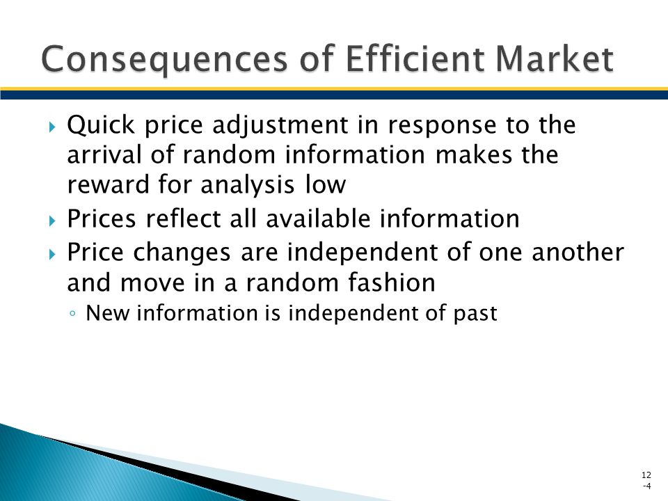 Efficient market hypothesis To what extent do securities markets quickly and fully reflect different available information.
