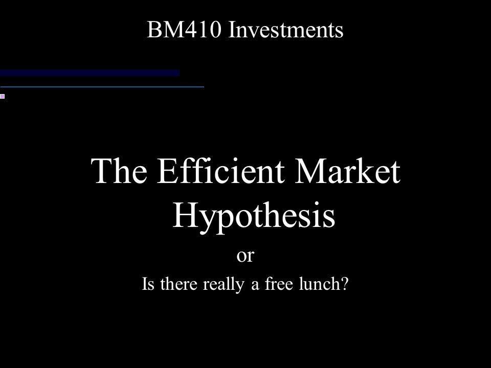 Active Management If markets are efficient, then it depends on the degree of efficiency Security analysis assumes you can add even a little bit of value It doesnt have to be too much if you are managing a large fund Timing assumes you can make decisions regarding the attractiveness of various asset classes Implications of EMH Efficiency