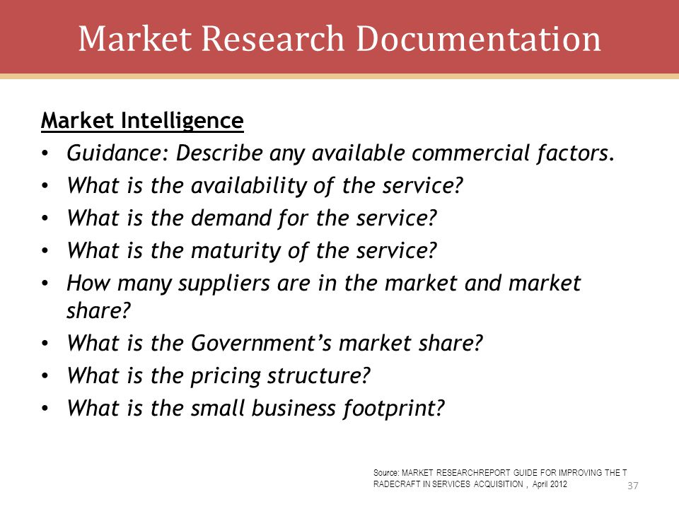 Market Research Documentation Market Intelligence Guidance: Describe any available commercial factors.