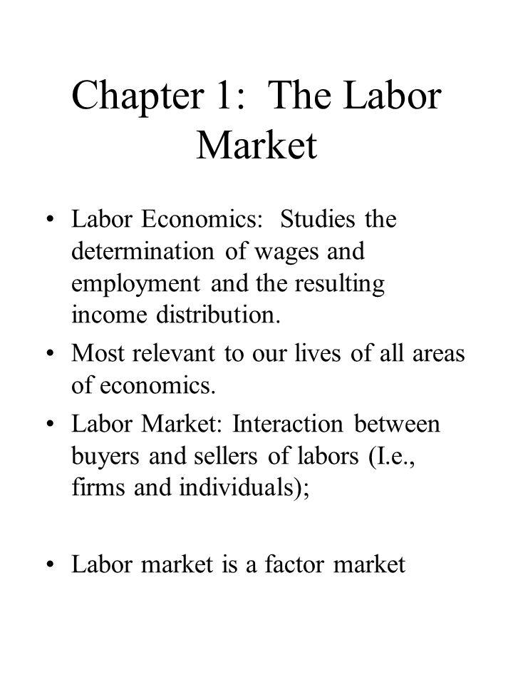 How Labor Market Differs from Other Markets Sellers of labor are people Employment matches work better when they last awhile.