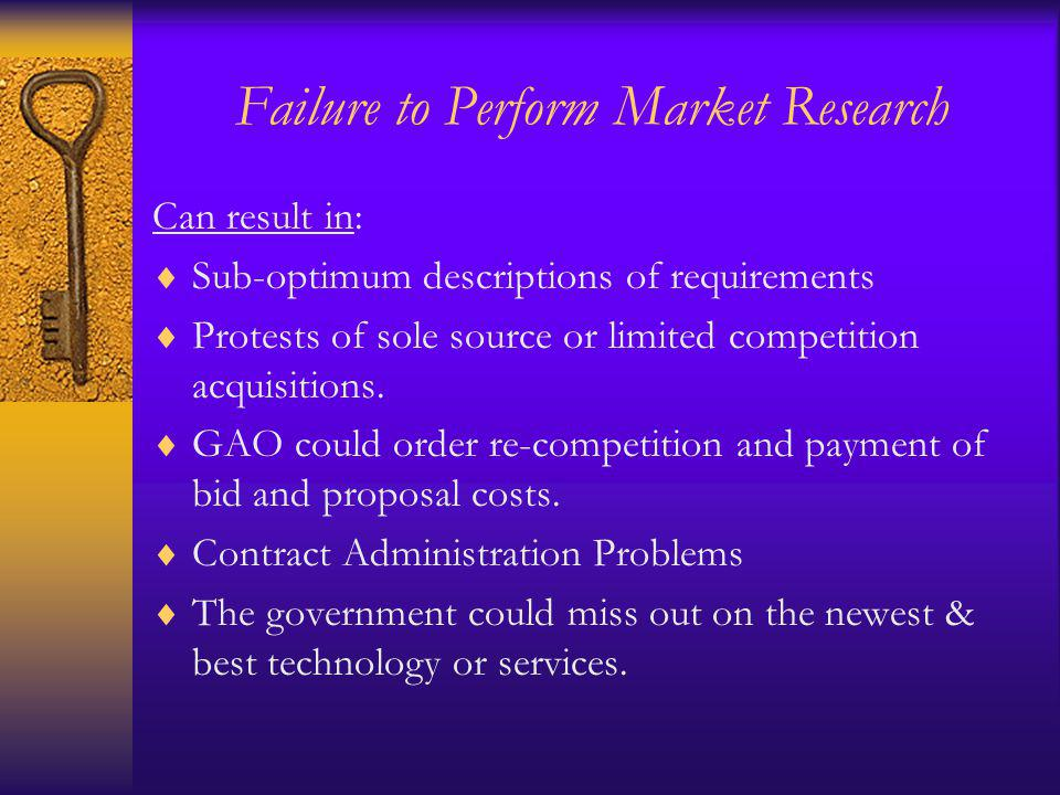 Conclusion Performing market research is a logical process that, if planned, can provide the information you need to generate requirements & locate sources & information on alternative commercial products, services, & practices.