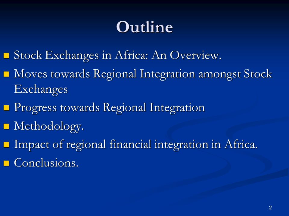 2 Outline Stock Exchanges in Africa: An Overview. Stock Exchanges in Africa: An Overview.