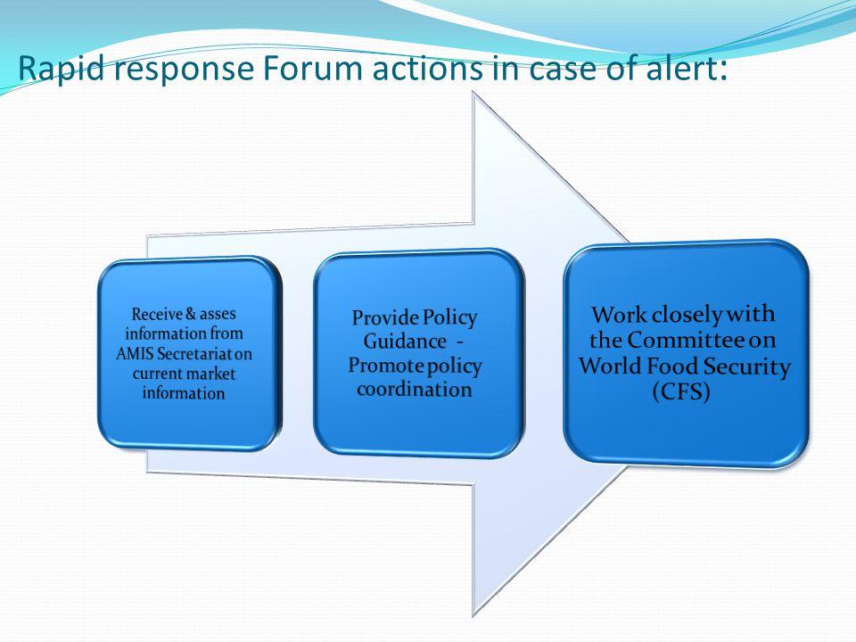 Rapid response Forum actions in case of alert :