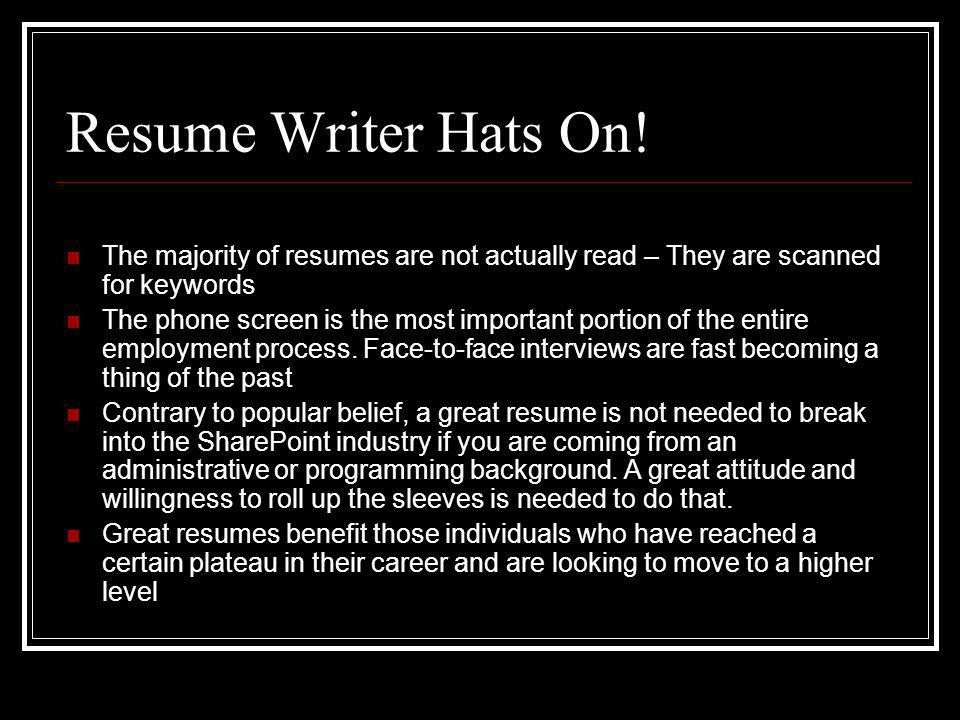 Resume Writer Hats On.