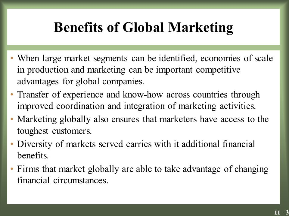 11 - 4 Planning for Global Markets Planning is the job of making things happen that might not otherwise occur.