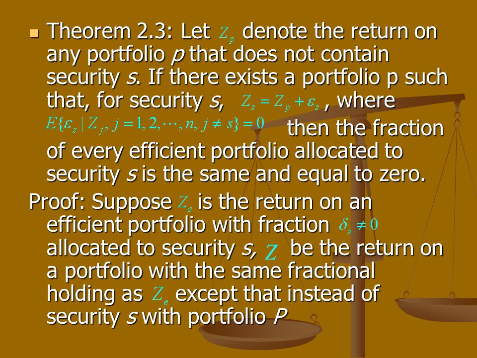 Theorem 2.3: Let denote the return on any portfolio p that does not contain security s.