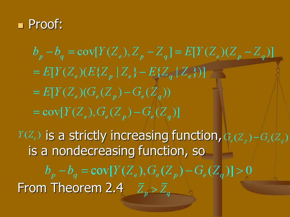 Proof: Proof: is a strictly increasing function, is a nondecreasing function, so is a strictly increasing function, is a nondecreasing function, so Fr