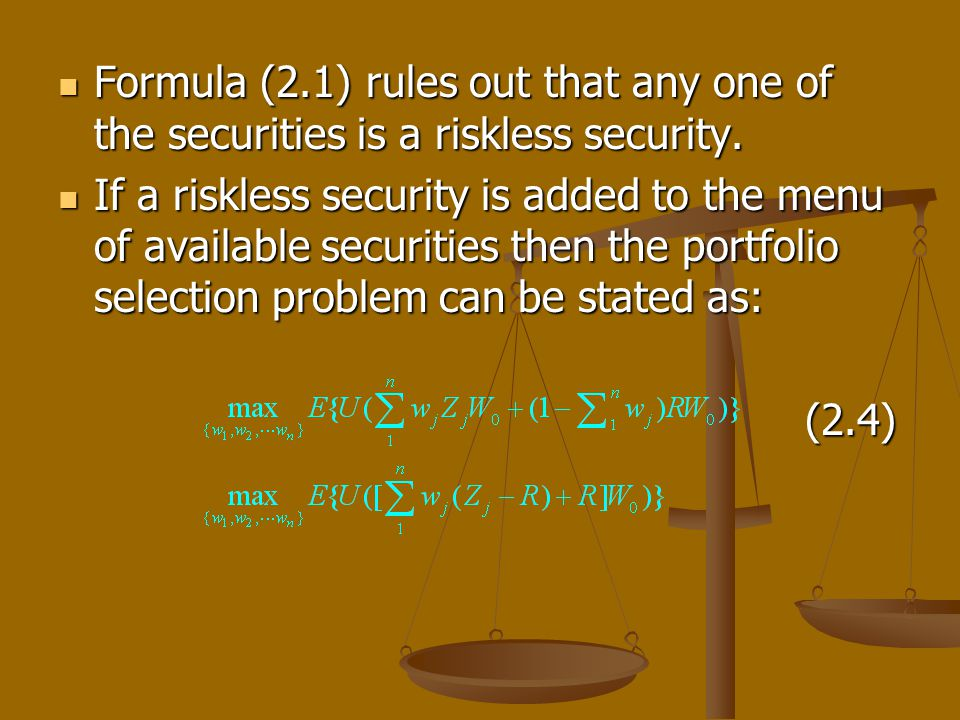 Formula (2.1) rules out that any one of the securities is a riskless security.
