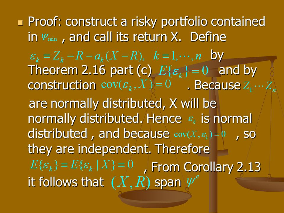 Proof: construct a risky portfolio contained in, and call its return X.