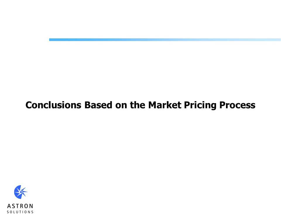 Conclusions Based on the Market Pricing Process