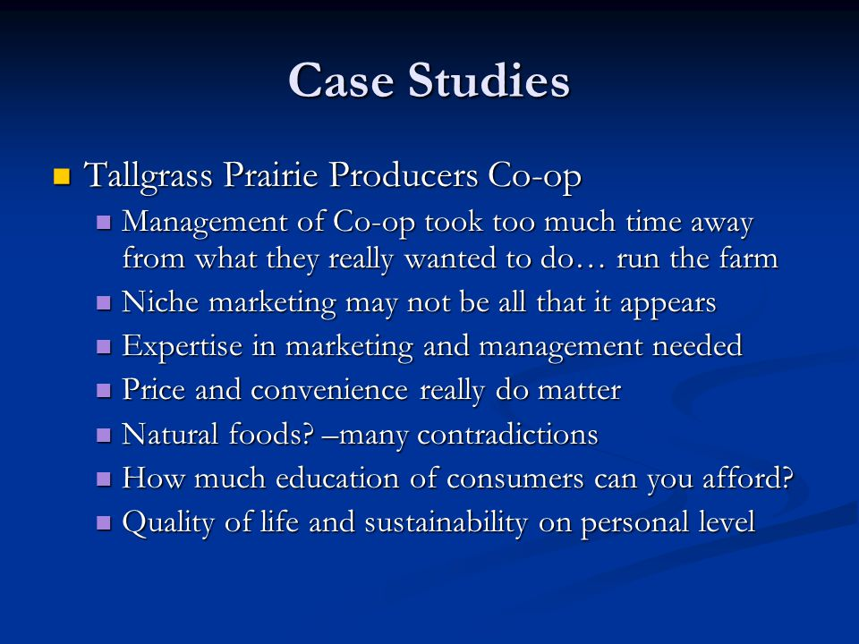 Case Studies Tallgrass Prairie Producers Co-op Tallgrass Prairie Producers Co-op Management of Co-op took too much time away from what they really wan