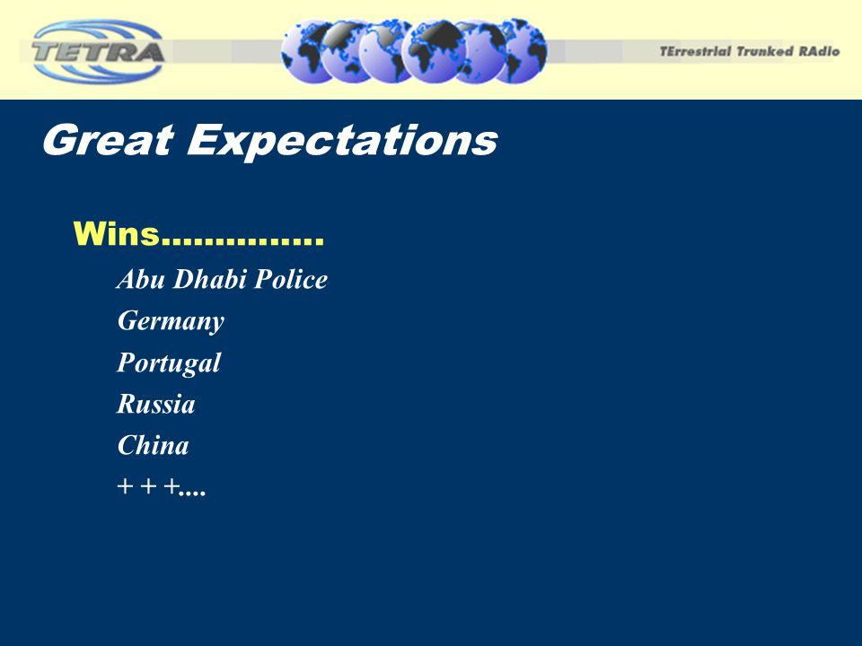 Great Expectations Wins............... Abu Dhabi Police Germany Portugal Russia China + + +....