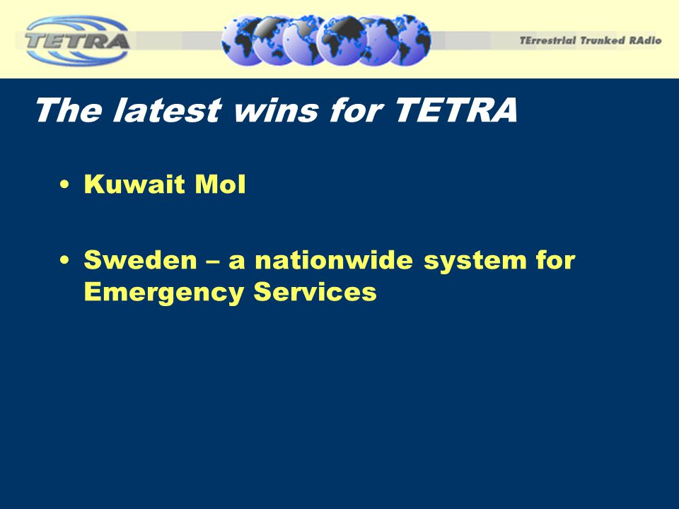 The latest wins for TETRA Kuwait MoI Sweden – a nationwide system for Emergency Services
