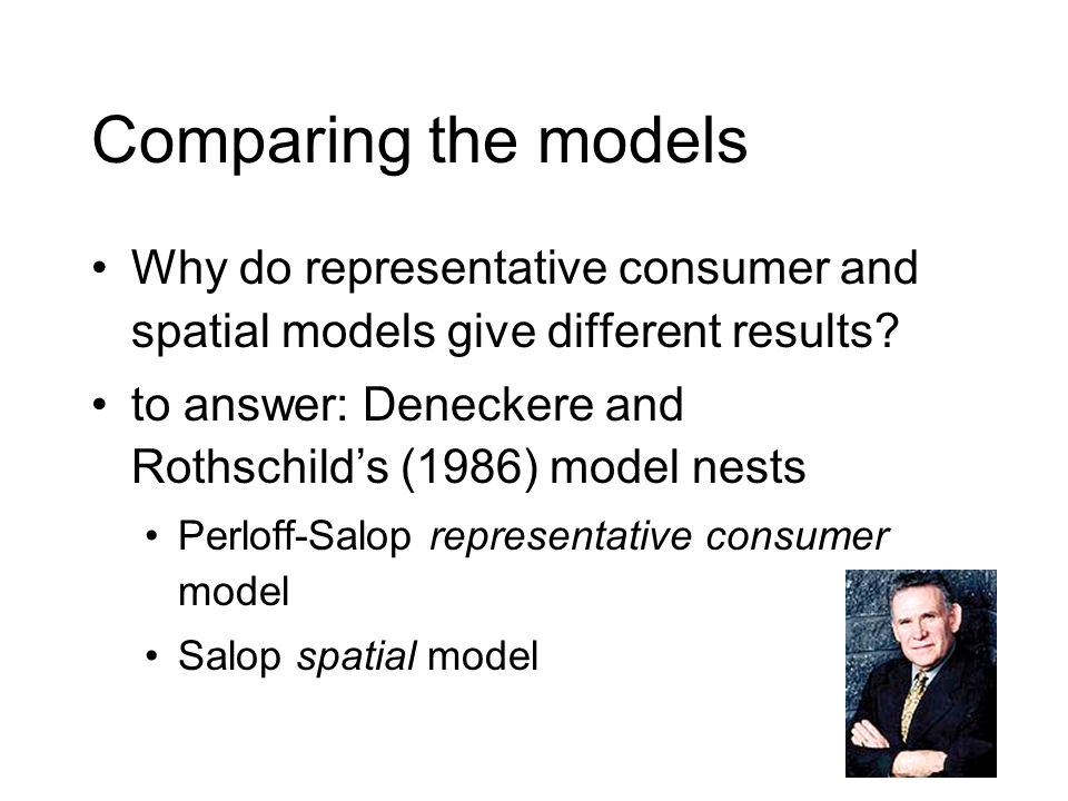 Comparing the models Why do representative consumer and spatial models give different results.
