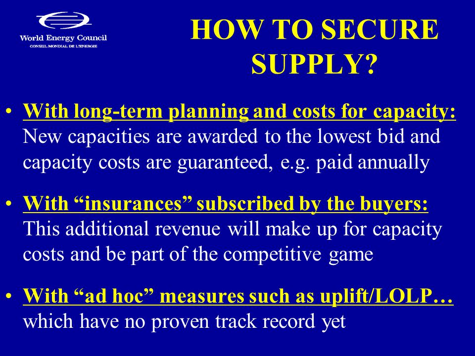 HOW TO SECURE SUPPLY.