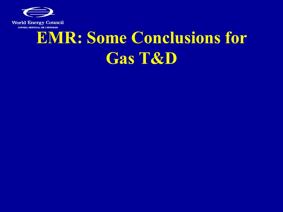EMR: Some Conclusions for Gas T&D