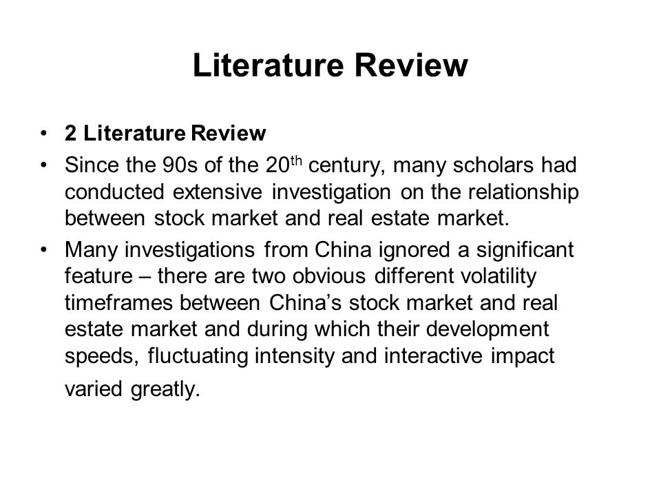 Literature Review 2 Literature Review Since the 90s of the 20 th century, many scholars had conducted extensive investigation on the relationship betw